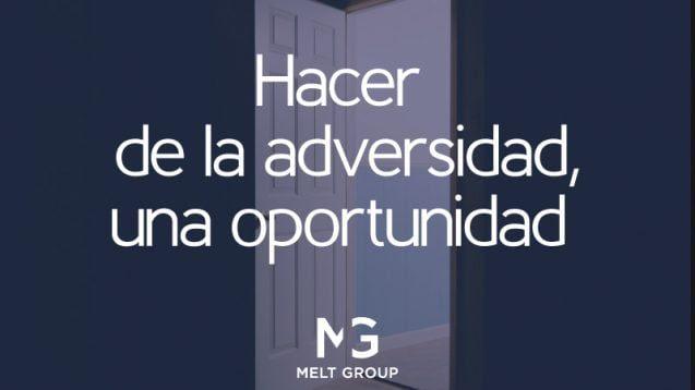 De la adversidad a la oportunidad