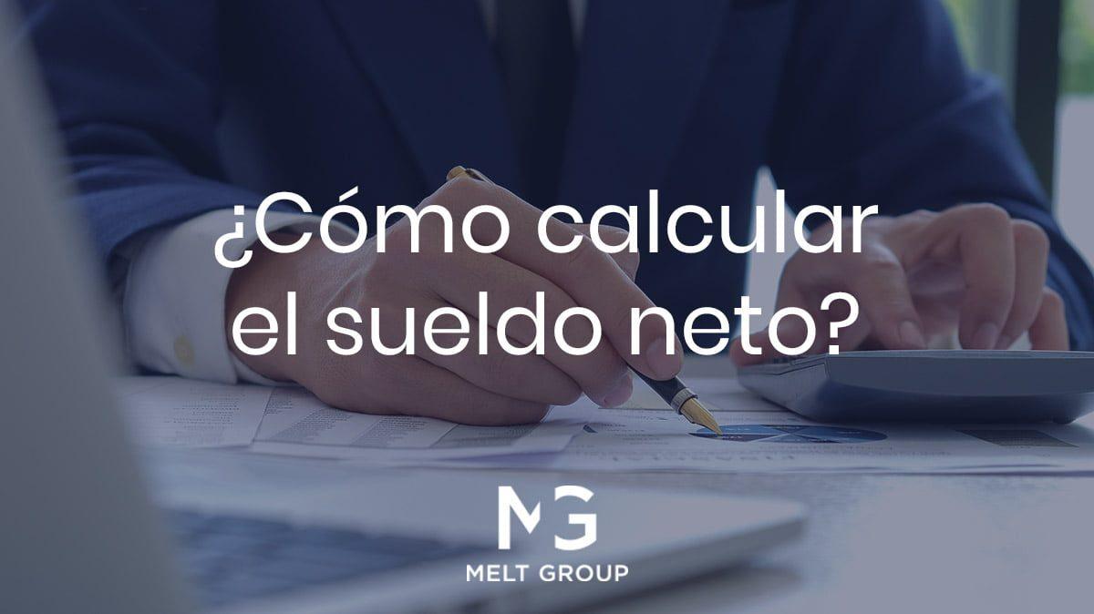 Cómo calcular el sueldo neto