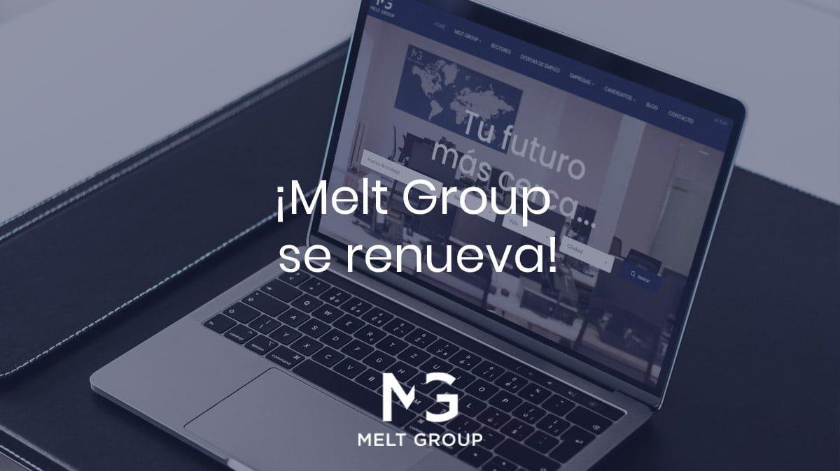 Melt Group se renueva